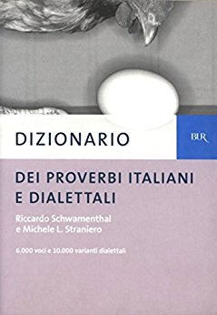 Dizionario dei proverbi italiani e dialettali (in copertina, un uovo e una gallina)