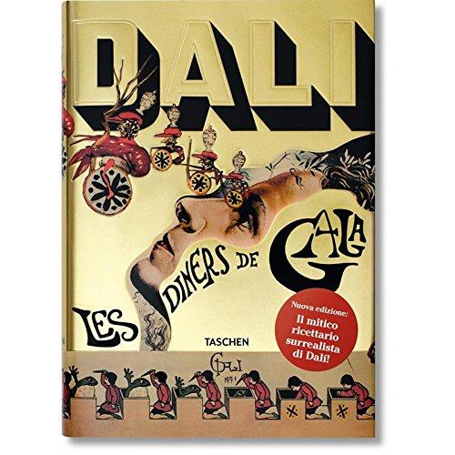 Les dîners de Gala. Cene di Gala. Il ricettario surrealista di Salvador Dalí (libro) | TuttoSulleGalline.it