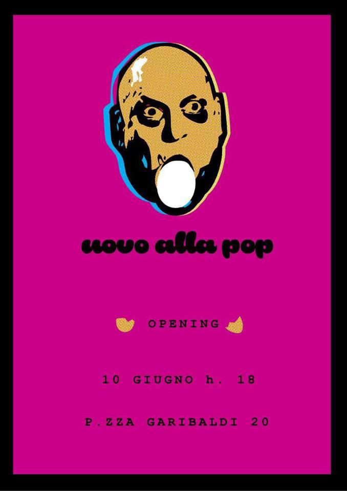 Uovo alla Pop, Piazza Garibaldi 20, Livorno - 10 Giugno ore 18:00