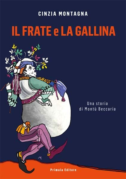 """Copertina del romanzo """"Il frate e la gallina"""" di Cinzia Montagna"""
