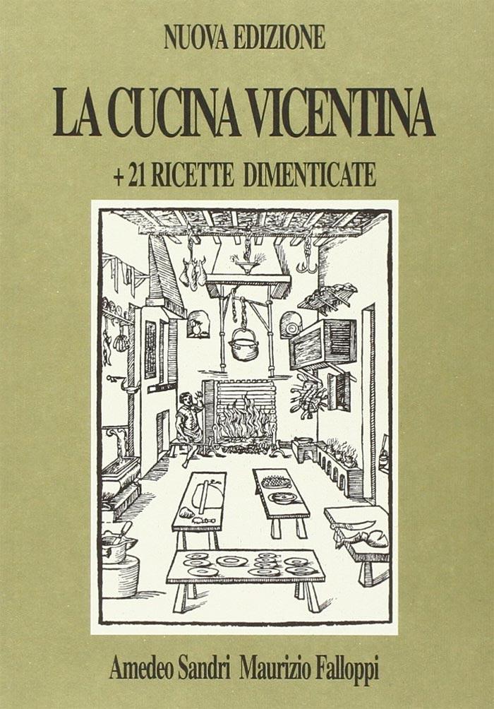 La cucina vicentina, di Amedeo Sandri e Maurizio Falloppi (copertina del libro di ricette)