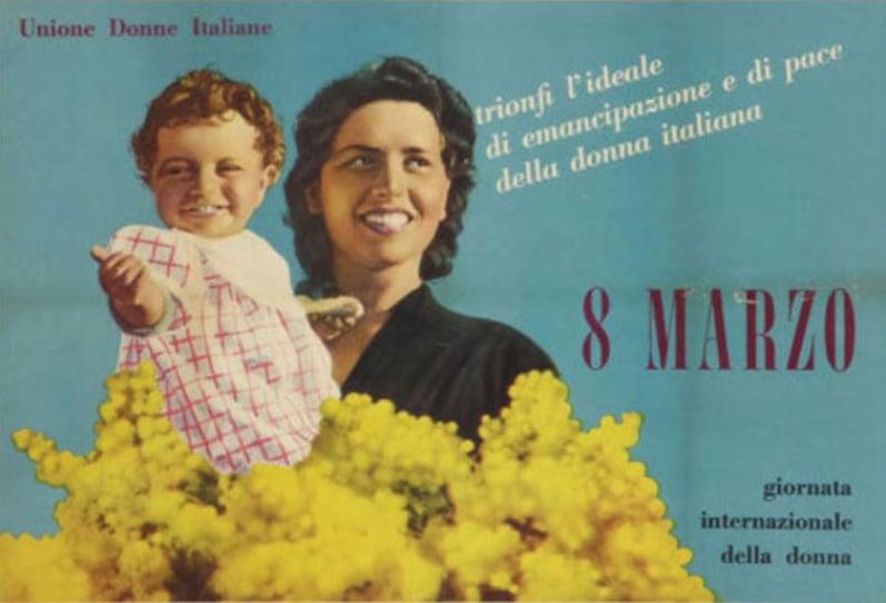 La storica locandina dell'Unione delle donne italiane che annuncia la Giornata internazionale della donna