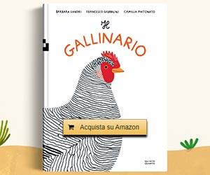 Il Gallinario - Libro illustrato sulle galline e il loro meraviglioso mondo